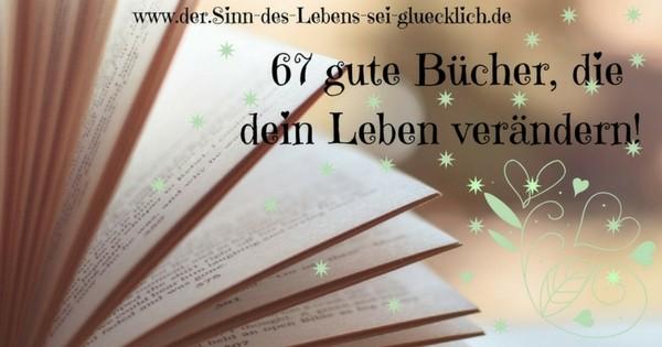67 gute Bücher, die dein Leben verändern!