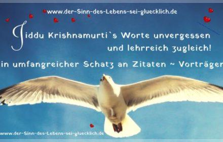 Jiddu Krishnamurti Zitate!